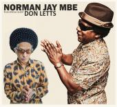 Norman Jay MBE plus special guest Don Letts