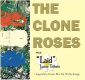 The Clone Roses & Laid James Tribute