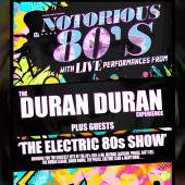 The Duran Duran Experience & Electric 80s Show