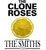 The Clone Roses Vs The Smiths LTD