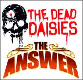 The Dead Daisies & The Answer