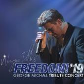 Freedom! 19 A George Michael Tribute Wayne Dilks